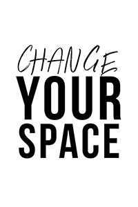 Change Your Space